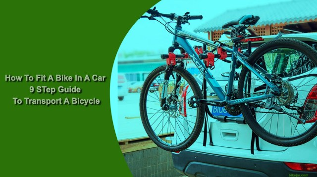 How To Fit A Bike In A Car