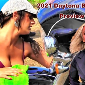 Daytona Bike Week 2021 Preview, Harley-Davidson ,Best Bikes,  Babes, Bikinis, Street Action & More!