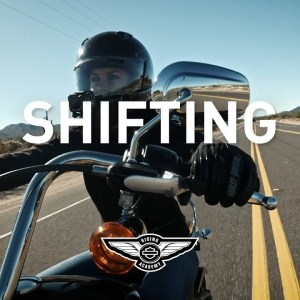 How-To: Shifting | Harley-Davidson Riding Academy