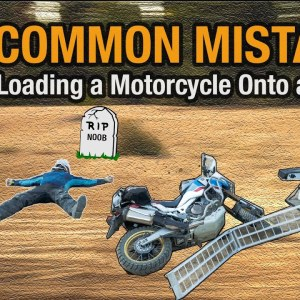 9 Common Mistakes While Loading & Tying Down a Motorcycle | Motorcycle Training Series