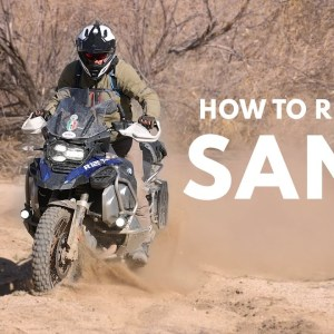 Sand! Learn to Ride and Turn an Adventure Motorcycle in Deep Sand / Off-road Desert Skill