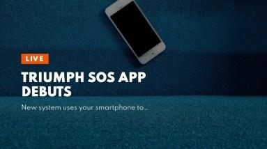 Triumph SOS App Debuts