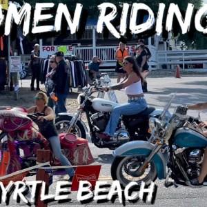**WOMEN RIDING** At SPRING BIKE WEEK RALLY 2021, MYRTLE BEACH SC , may 2021