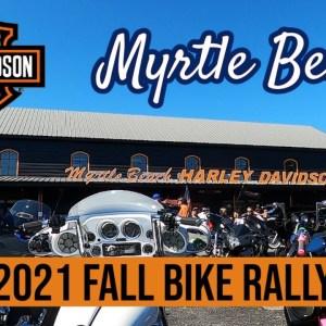 FALL BIKE WEEK- MYRTLE BEACH SC, 2021 Rally at the Myrtle Beach HARLEY-DAVIDSON Motorcycles Shop
