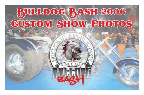 Bulldog Bash 2006 Custom Show
