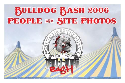 Bulldog Bash 2006 Site Photos
