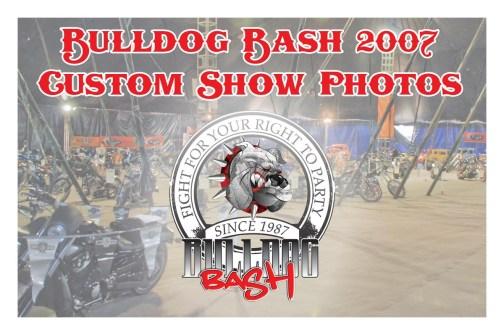 Bulldog Bash 2007 Custom Show