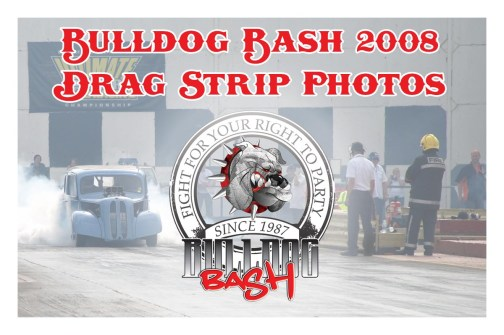 Bulldog Bash 2008 Drag Strip
