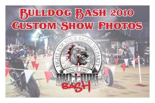 Bulldog Bash 2010 Custom Show