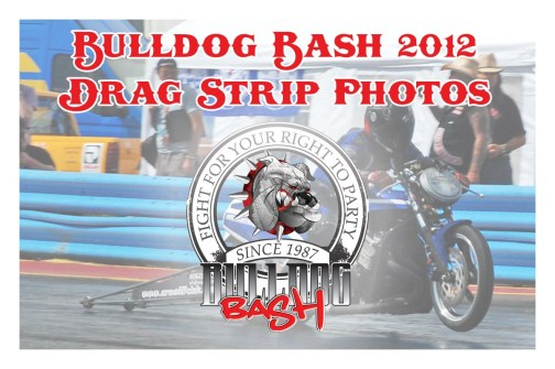 Bulldog Bash 2012 Drag Strip