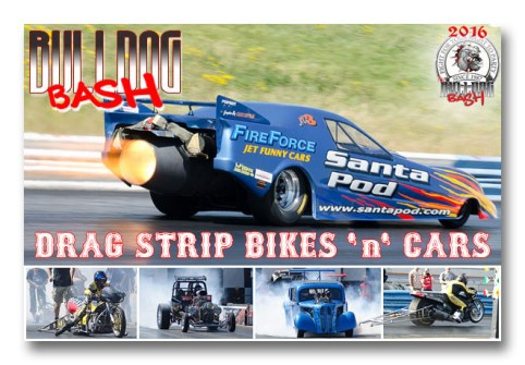 Bulldog Bash 2016 Drag bikes and cars