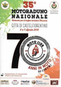 35° Motoraduno Nazionale Città di CastelFiorentino  6 - 7 Aprile 2019