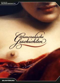 Unmoralische Geschichten DVD