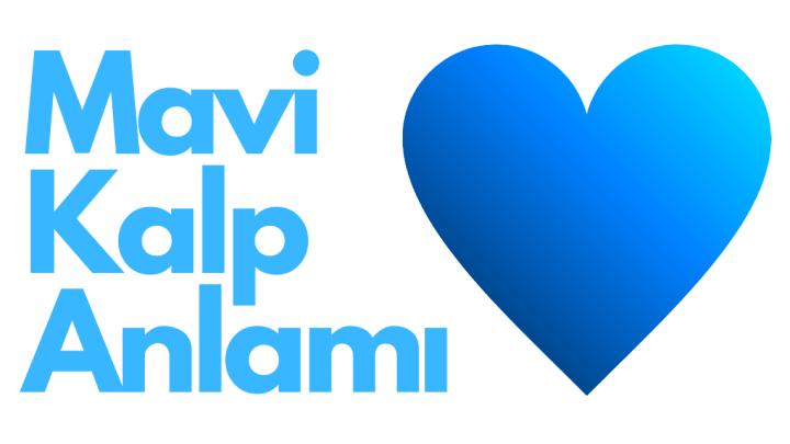 Mavi Kalp Anlamı