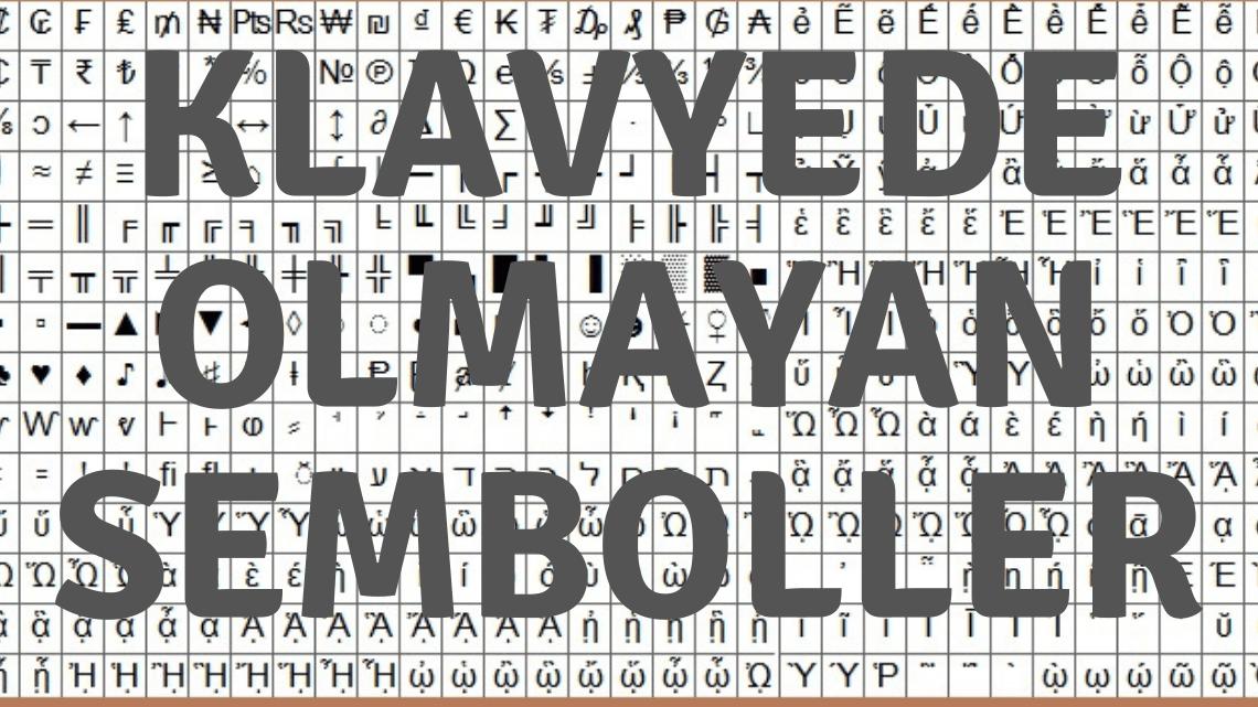 Klavyede Olmayan Semboller