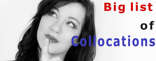 The big list of collocations ESL/EFL teaching