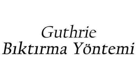 guthrie bıktırma yöntemi