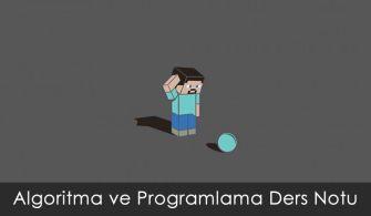 Algoritma_ve_Programlama_Ders_Notu