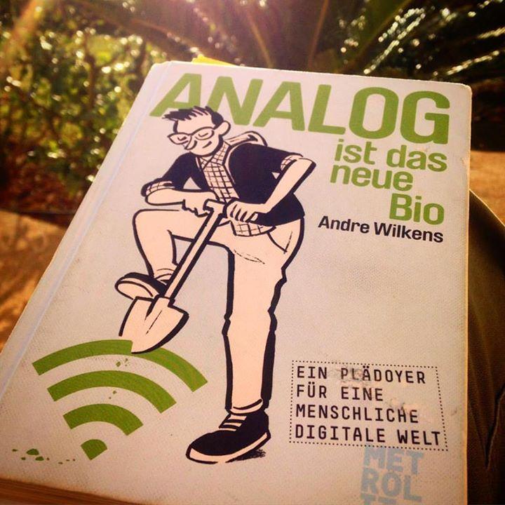 Urlaubslektüre 'Analog ist das neue Bio'