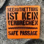 Streetart mit Message : Seenotrettung ist kein Verbrechen!