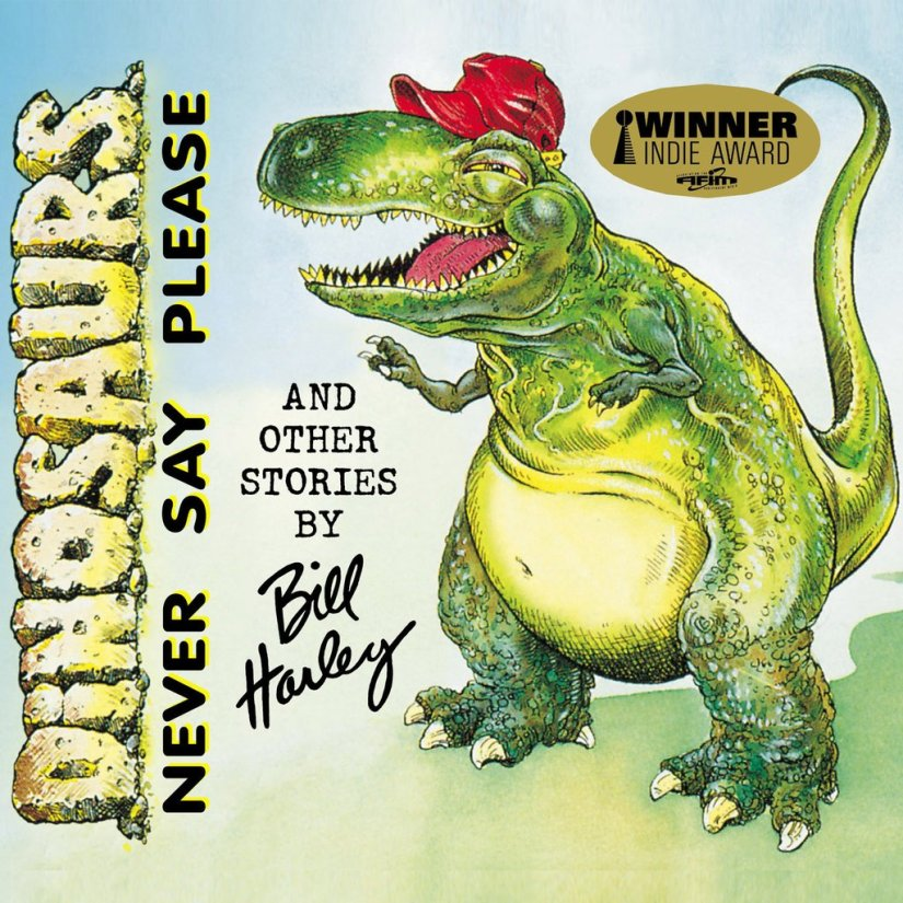 Dinosaurs Never Say Please
