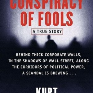 Conspiracy of Fools- A True Story