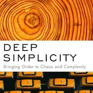 Deep Simplicity - Bringing Order to Chaos and Complexity