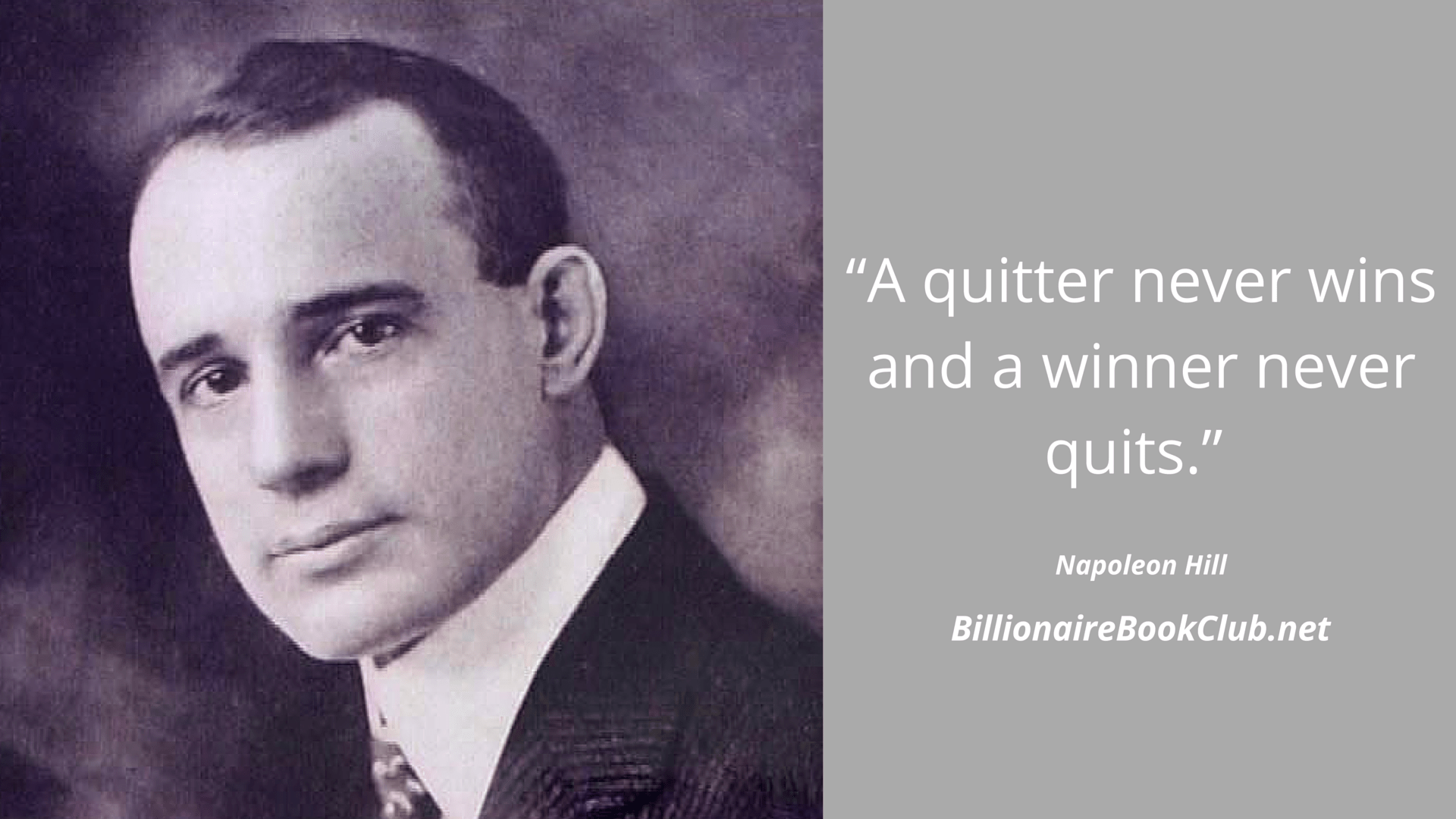 Napoleon Hill Winners never quit