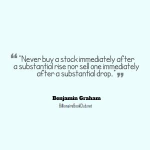 benjamin Graham - Never buy rise nor sell drop