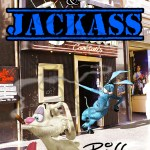 Dumb Bunny & Jackass Walking Out of the Bar by Bill Kopp