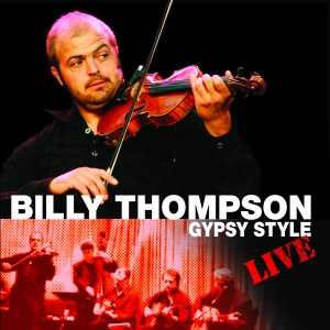 Front cover of Billy Thompson Gypsy Style - Live CD