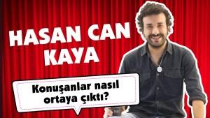 Hasan Can Kaya Sosyal Medyadan Gelen Soruları Yanıtlıyor!
