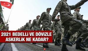 2021 Bedelli askerlik ve dövizle askerlik ücreti açıklandı! Bedelli ve dövizle askerlik kaç TL?