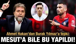 Burak Yılmaz'a 'Mesut Özil' tepkisi!