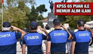 KPSS 65 puan ile Zabıta memur alım ilanı! Başvuru başladı mı?