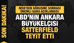 David Satterfield, Gara'daki katliamdan terör örgütü PKK'yı sorumlu tuttuklarını teyit etti