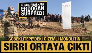 Göbeklitepe'deki monolitin sırrı ortaya çıktı! Erdoğan sürprizi