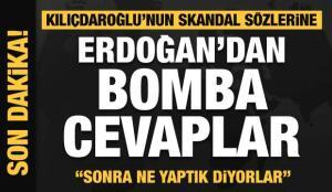 Son dakika: Kılıçdaroğlu'nın skandal sözlerine Erdoğan'dan bomba cevaplar: Ne yaptık diyorlar