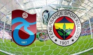 Trabzonspor-Fenerbahçe karşı karşıya