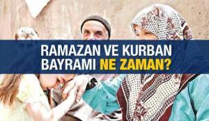Bayramlar ne zaman? Ramazan ve Kurban Bayramı 9 gün tatil olacak mı? Diyanet Bayram tarihleri..