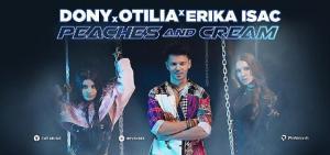 """Otilia, Erika Isac ve Dony """"Peaches and Cream"""" şarkısı için bir araya geldi"""