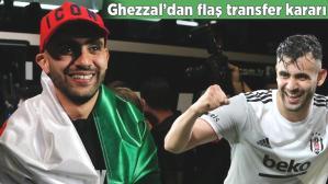 Son dakika Beşiktaş haberi: Rachid Ghezzal'dan son dakika transfer kararı!