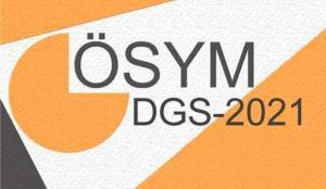 DGS sonuçları ne zaman açıklanacak? 2021 ÖSYM sınav sonuç tarihlerini yayınladı!