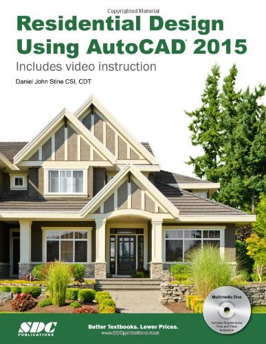 Residential Design Using AutoCAD 2015