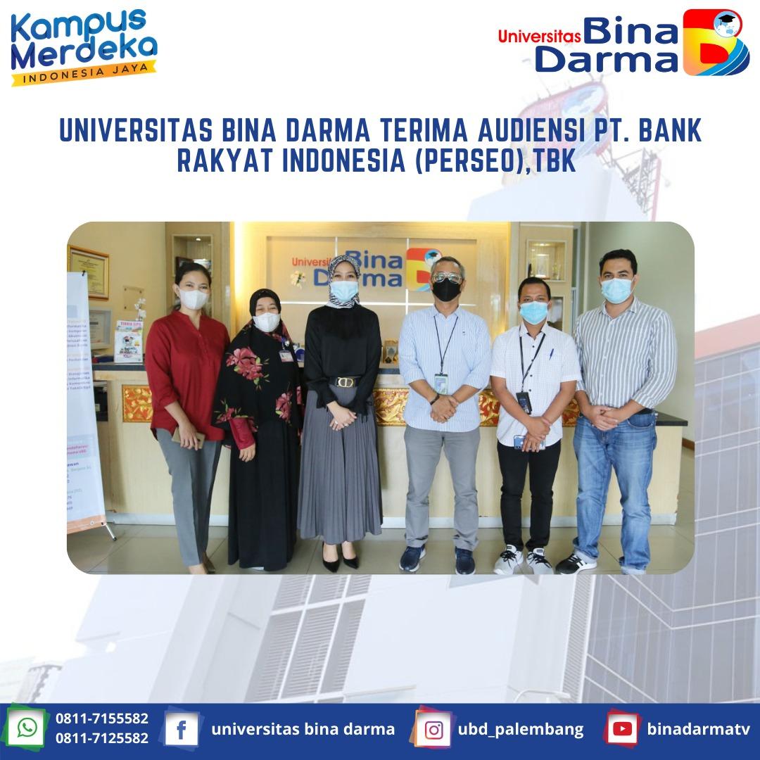UNIVERSITAS BINA DARMA TERIMA AUDIENSI PT. BANK RAKYAT INDONESIA (PERSEO),Tbk