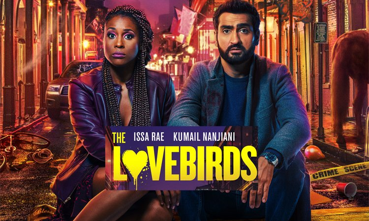 English Movie the Lovebirds Is Streaming Online on Netflix ...