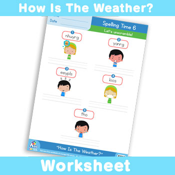 How Is The Weather? Worksheet - Spelling Time 6