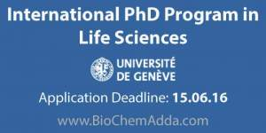International PhD Program Life Sciences at University of Geneva | BioChem Adda
