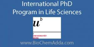 International PhD Program at University of Bern | BioChem Adda