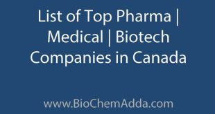 Learn about Top Biotech Companies in Canada: List of Top Pharma Companies | Medical Companies | Biotech Companies in Canada.